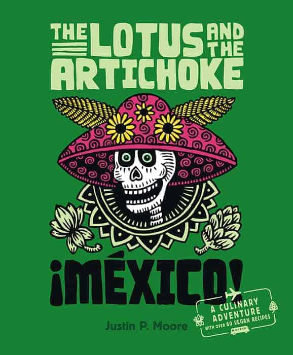 The Lotus and the Artichoke – Mexico! (English edition)