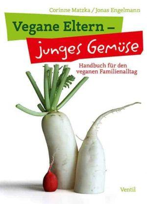 Vegane Eltern – junges Gemüse